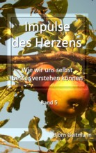 Impulse des Herzens Band 5