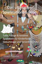 Das ultimative Spielstationen-Buch Band 1